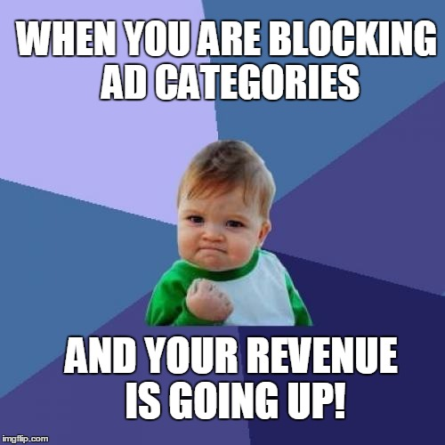 Blocking ad categories can lead to increase of your ad income